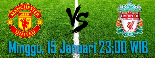 prediksi-bola-manchester-united-vs-liverpool-15-januari-2017
