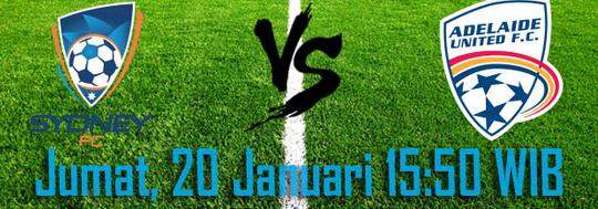 prediksi-skor-sydney-fc-vs-adelaide-united-20-januari-2017