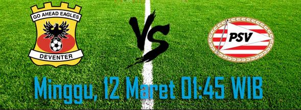 prediksi-skor-go-ahead-eagles-vs-psv-eindhoven-12-maret-2017