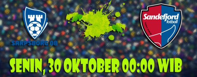 Prediksi Sarpsborg 08 vs Sandefjord 30 Oktober 2017