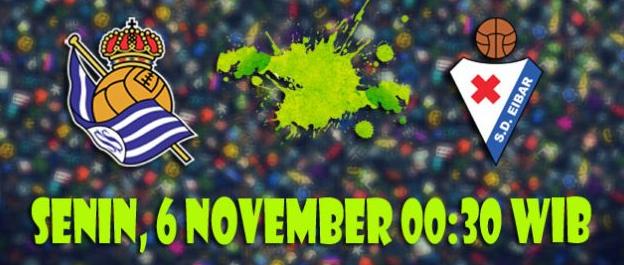 Prediksi Real Sociedad vs Eibar 6 November 2017