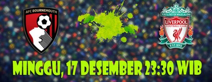 Prediksi Bournemouth AFC vs Liverpool 17 Desember 2017