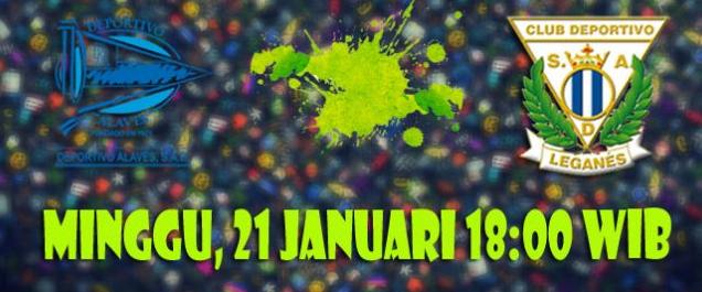 Prediksi Alaves vs Leganes 21 Januari 2018