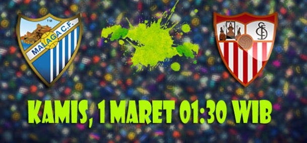 Prediksi Malaga vs Sevilla 1 Maret 2018