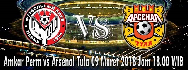 Amkar Perm vs Arsenal Tula 09 Maret 2018