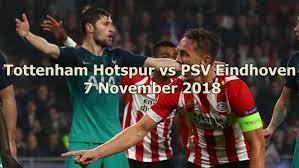 prediksi-tottenham-hotspur-vs-psv-eindhoven-07-november-2018