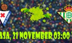 Prediksi Skor Eibar vs Real Betis 21 November 2017 | Cara Daftar Sbobet