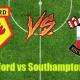 Prediksi Skor Watford vs Southampton 4 Maret 2017